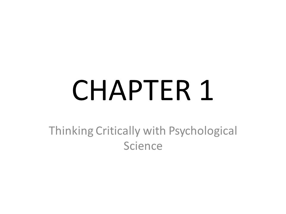 thinking critically with psychological science quiz 1 answers Chapter 1 thinking critically with psychological science 1 , , and.