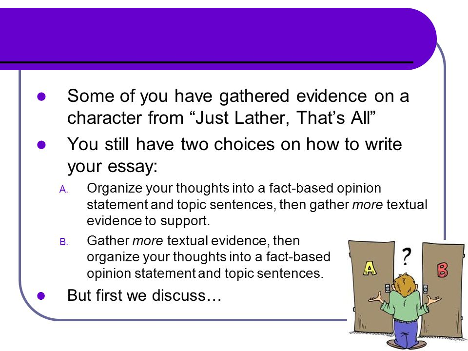I have to write an essay about how I personally demonstrate character..?