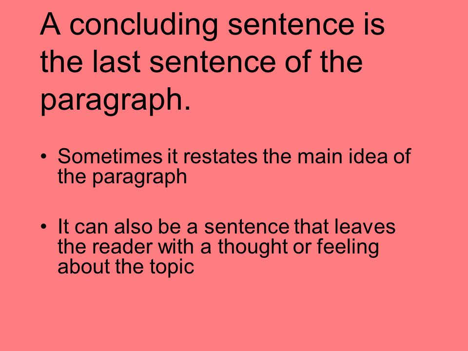 What do you think is the best way to write a concluding paragraph?