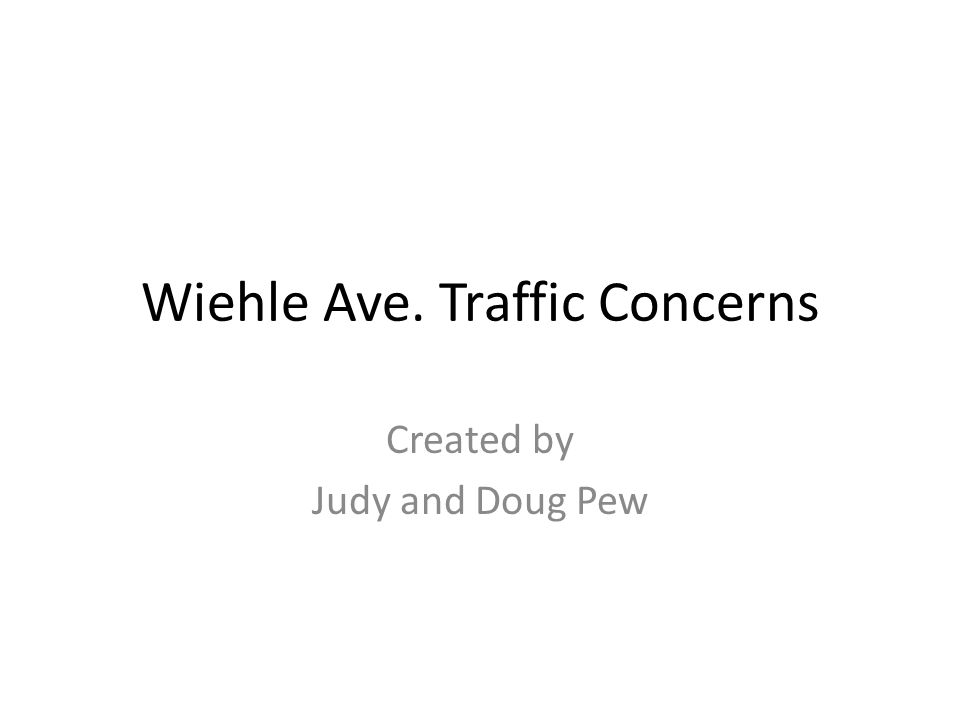 Wiehle Ave. Traffic Concerns Created by Judy and Doug Pew