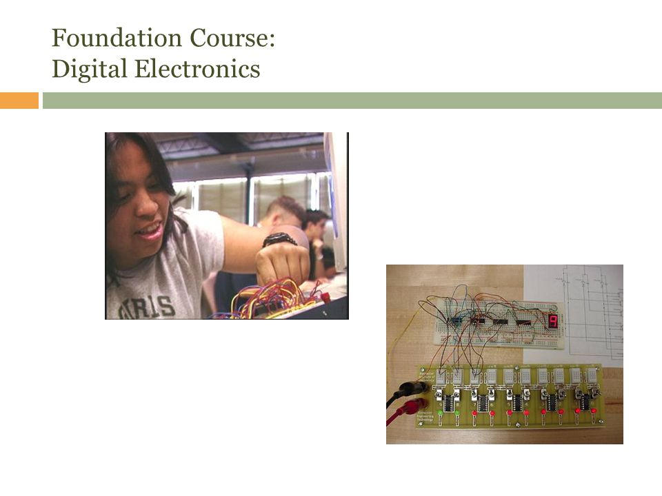 Foundation Course: Digital Electronics