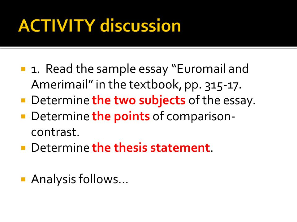 Self Essays A Brief Overview To Writing A Comparison Contrast Essay Slideshare Example  Of An Essay With A Sample Narrative Essays also Maestro Essay What Brought You Back To College Student Essay Case Study Ford  Essay On Everyday Use By Alice Walker