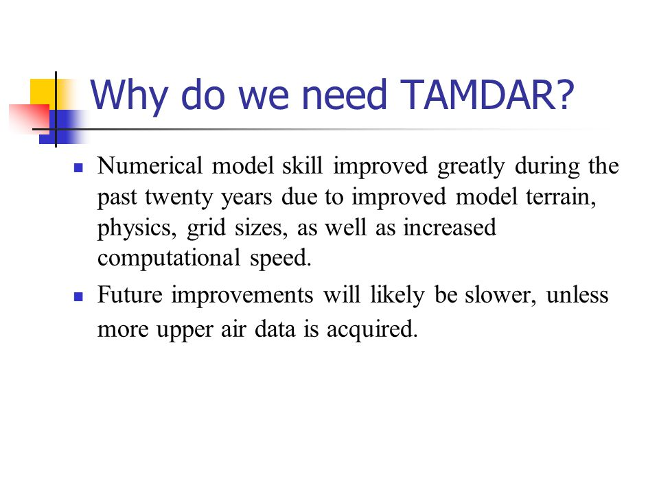 Why do we need TAMDAR.