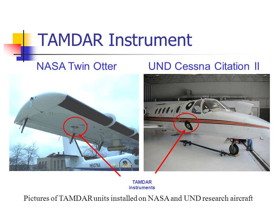 TAMDAR instruments TAMDAR Instrument UND Cessna Citation IINASA Twin Otter Pictures of TAMDAR units installed on NASA and UND research aircraft