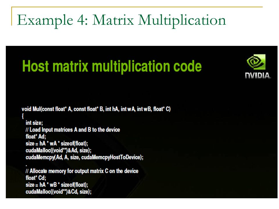 Example 4: Matrix Multiplication