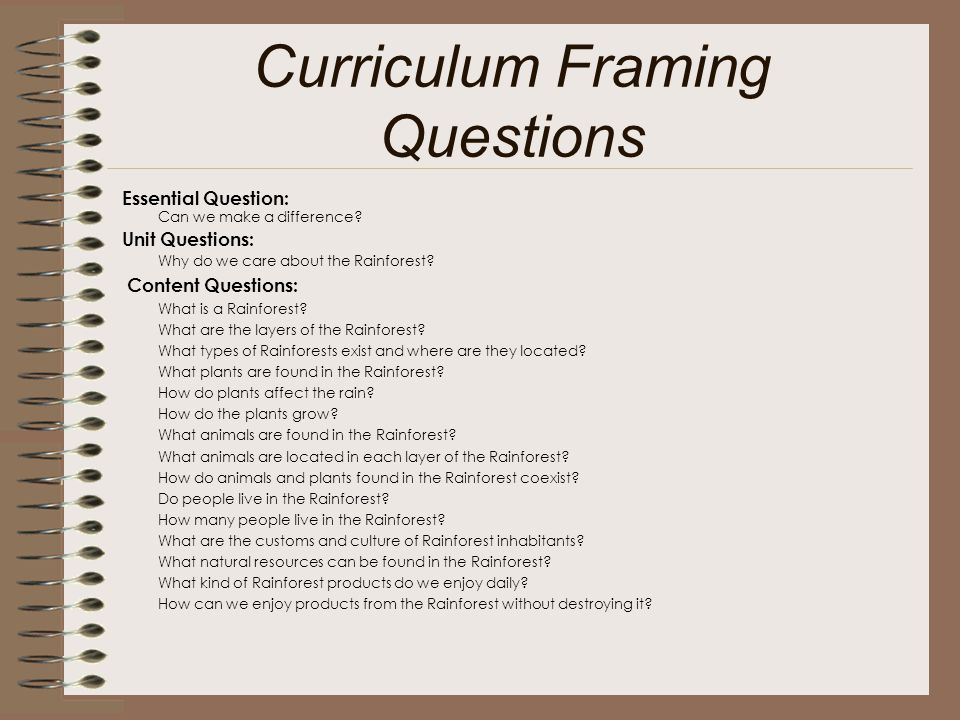 Curriculum Framing Questions Essential Question: Can we make a difference.