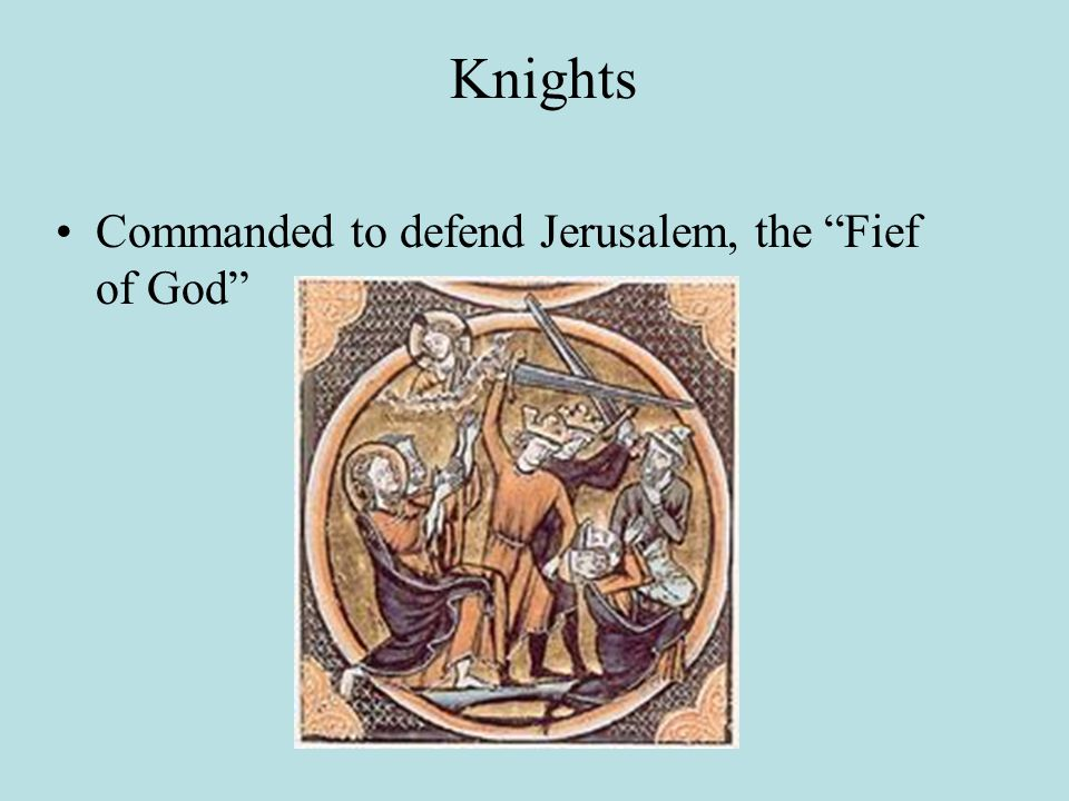 Knights Commanded to defend Jerusalem, the Fief of God