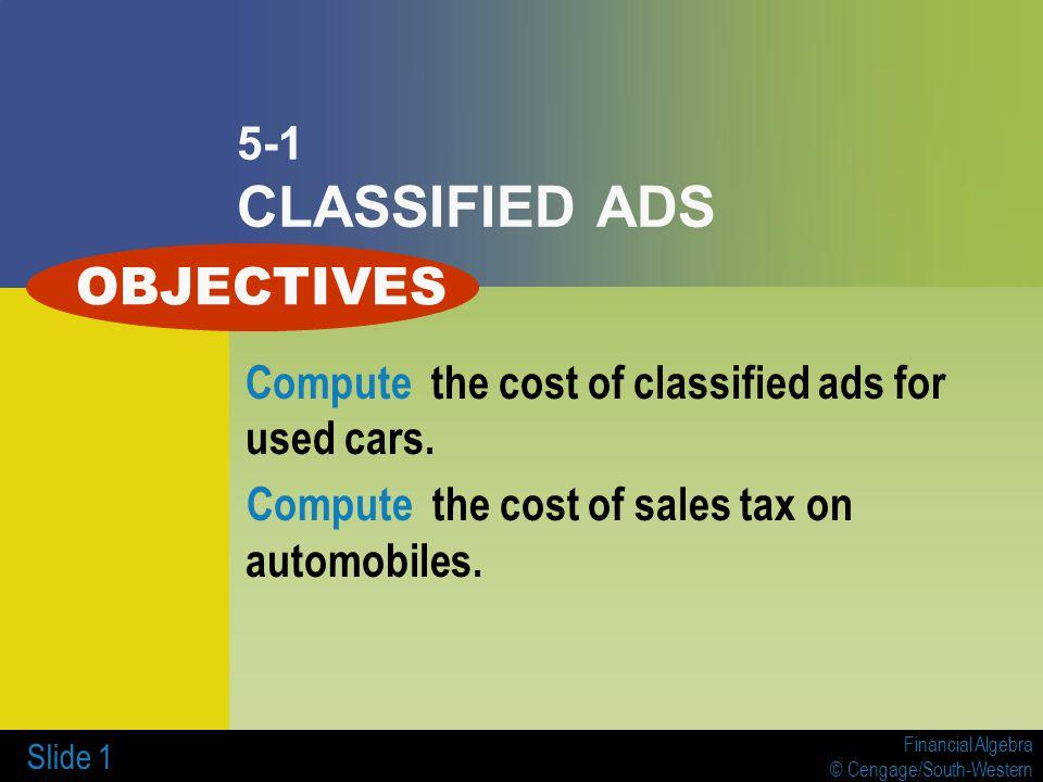 Financial Algebra © Cengage/South-Western Slide CLASSIFIED ADS ...