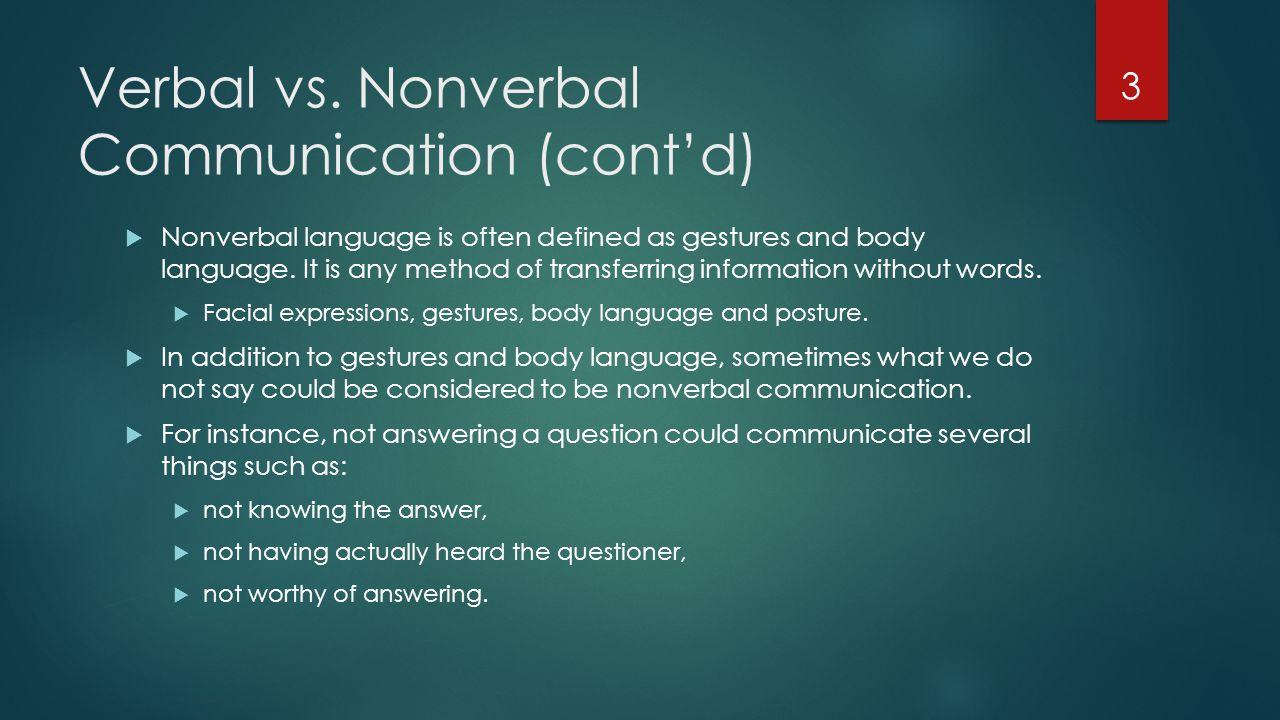 verbal vs nonverbal communication essay   essay topicsverbal vs nonverbal communication cont  d language is often defined