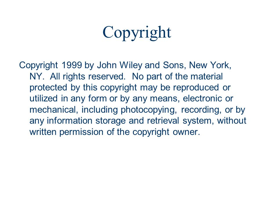 Copyright 1999 by John Wiley and Sons, New York, NY.