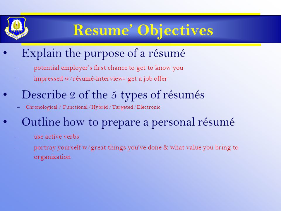 1 Resumeu0027 Objectives Explain The Purpose Of ...
