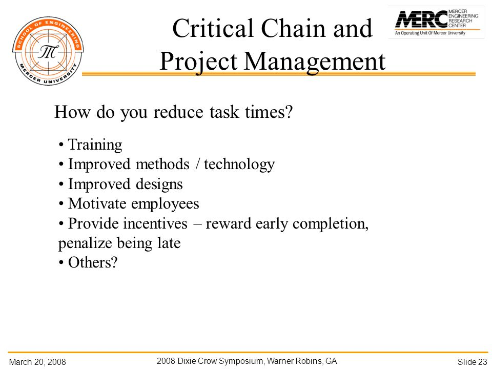 March 20, Dixie Crow Symposium, Warner Robins, GA Slide 23 How do you reduce task times.