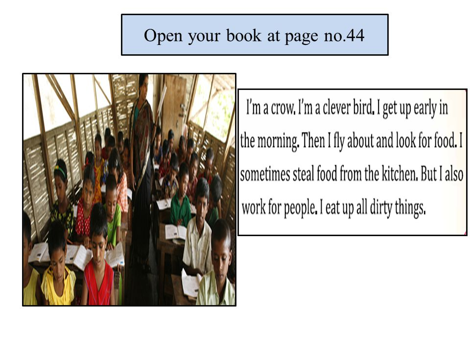Open your book at page no.44