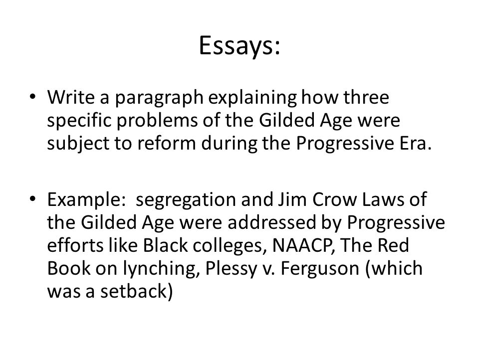 gilded age progressive era populism test review test on friday  13 essays