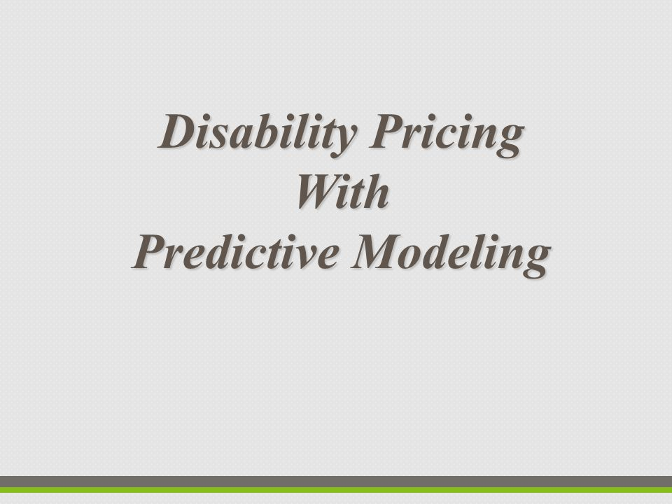 Disability Pricing With Predictive Modeling