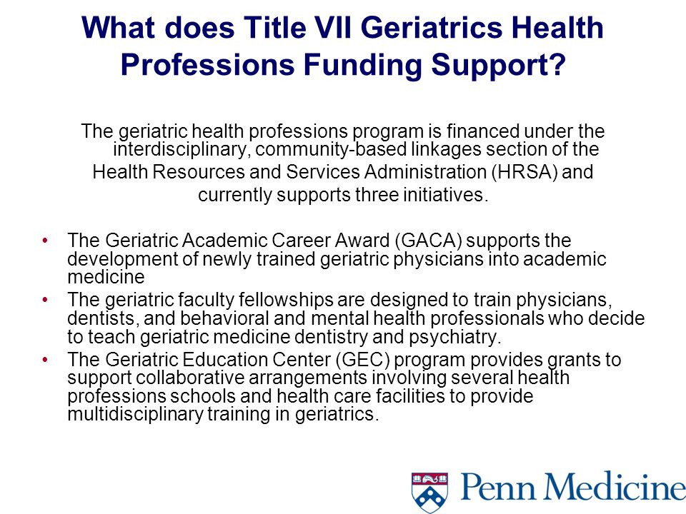 What does Title VII Geriatrics Health Professions Funding Support.