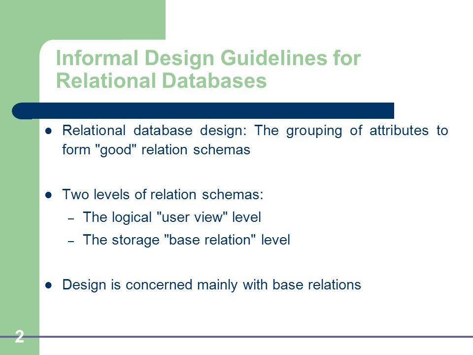 2 informal design guidelines for relational databases - Database Design Guidelines