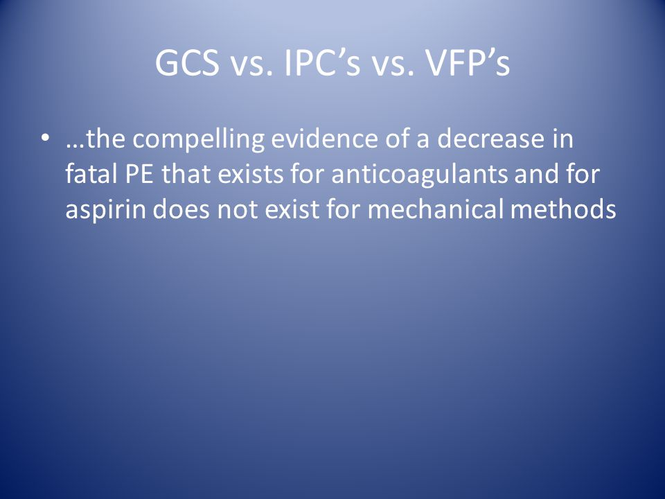 GCS vs. IPC's vs.