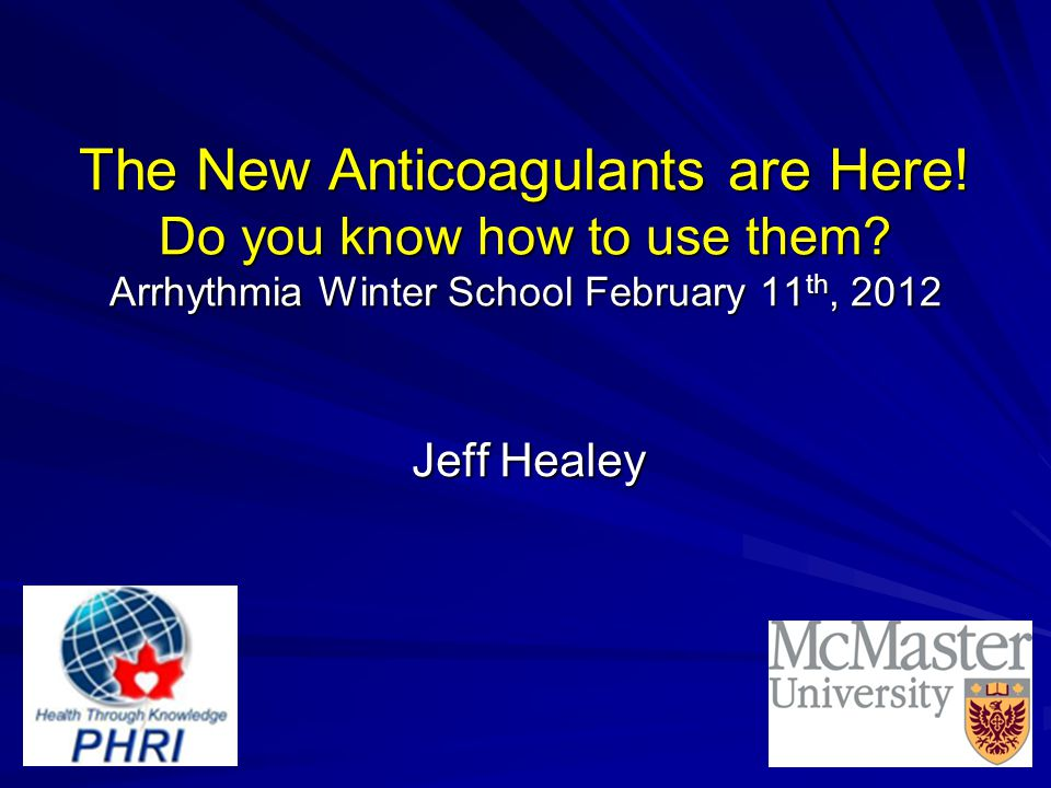 The New Anticoagulants are Here. Do you know how to use them.