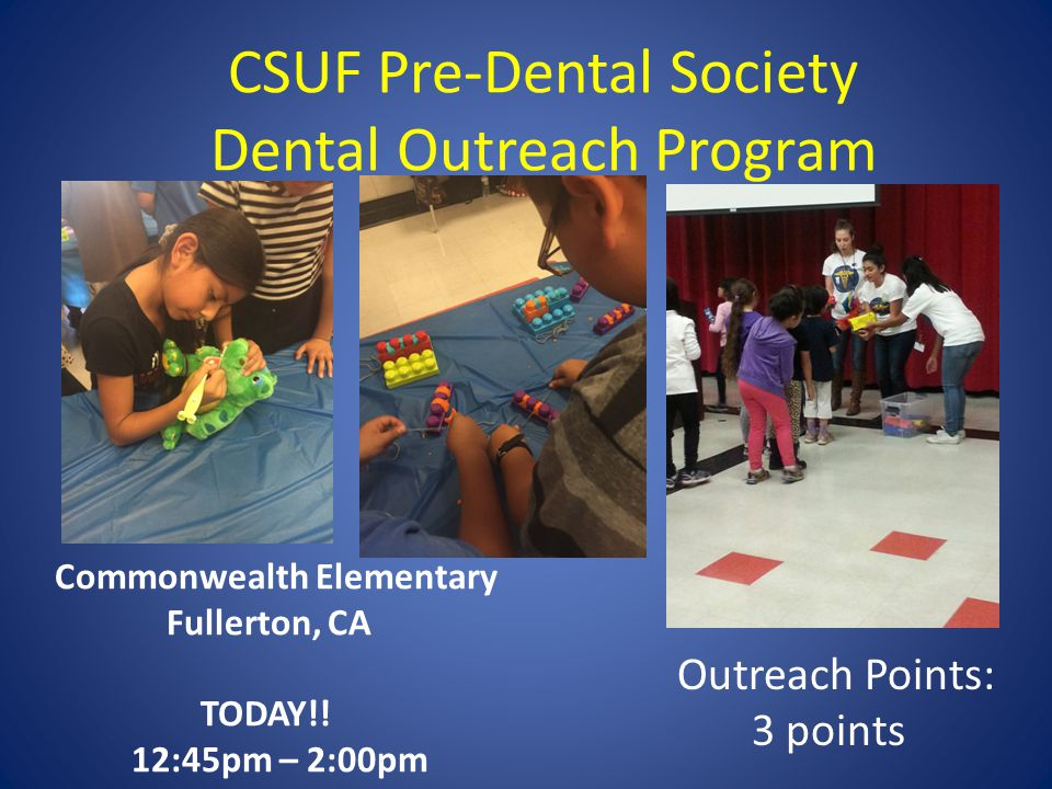 CSUF Pre-Dental Society Dental Outreach Program Commonwealth Elementary Fullerton, CA TODAY!.