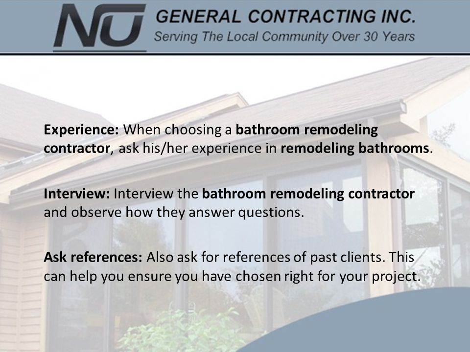 Experience: When Choosing A Bathroom Remodeling Contractor, Ask His/her  Experience In Remodeling