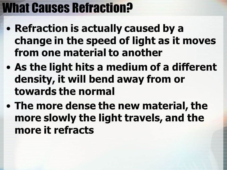 What Causes Refraction.