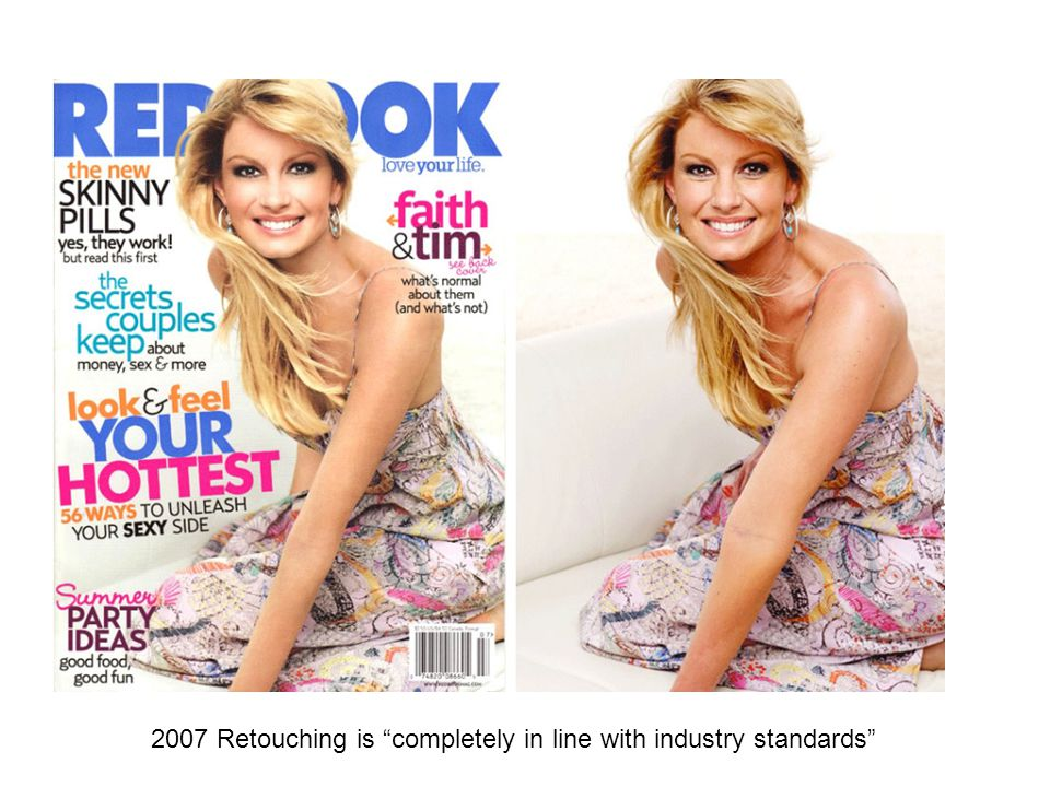 2007 Retouching is completely in line with industry standards