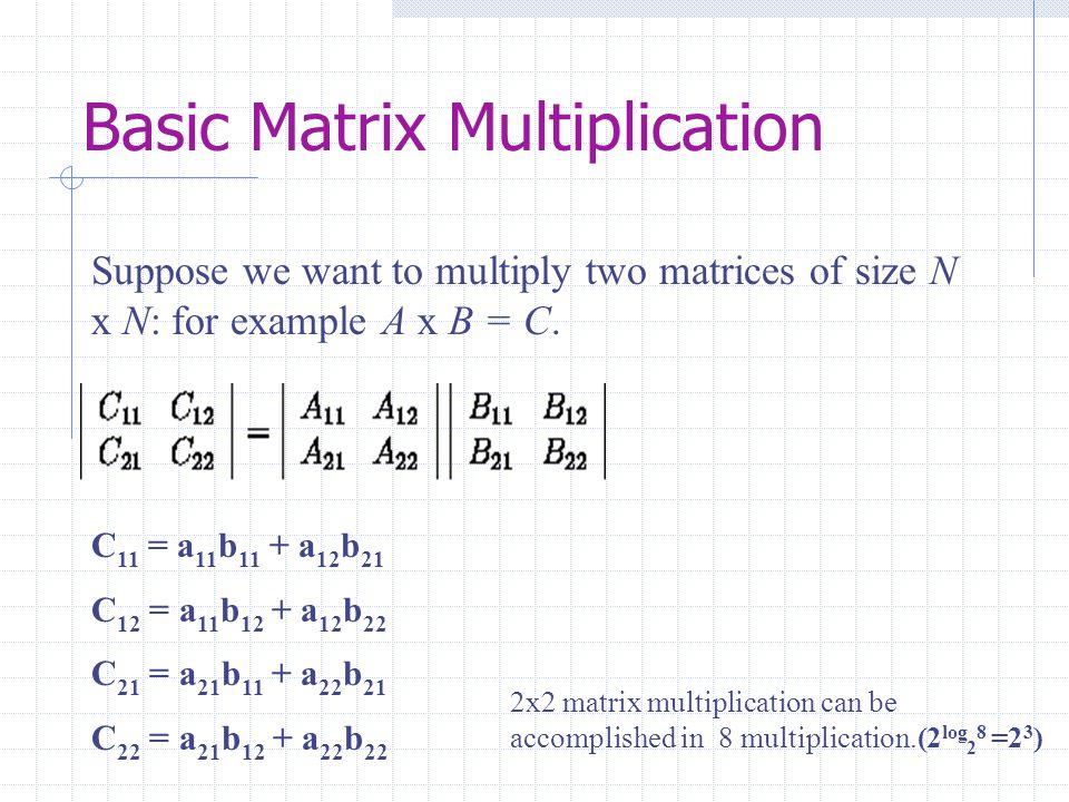 Strassen's Matrix Multiplication Sibel KIRMIZIGÜL. - ppt download