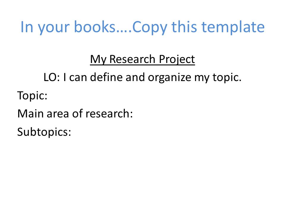 What is a good topic for my research project?