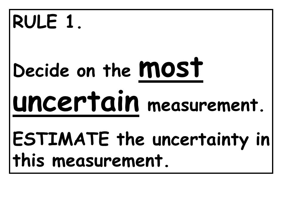 UNCERTAINTY is NOT an ERROR. It is inherent in any measurement.