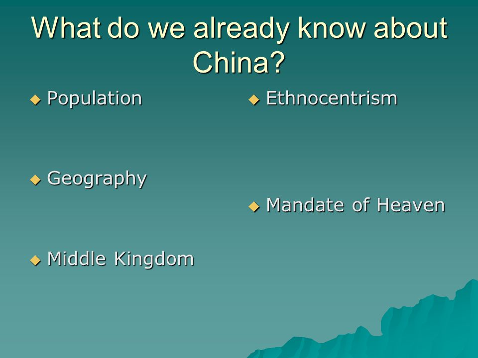 What do we already know about China.