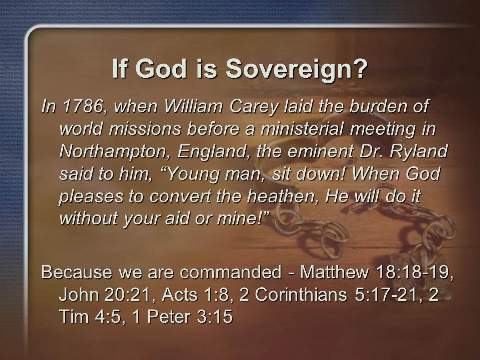 If God is Sovereign.