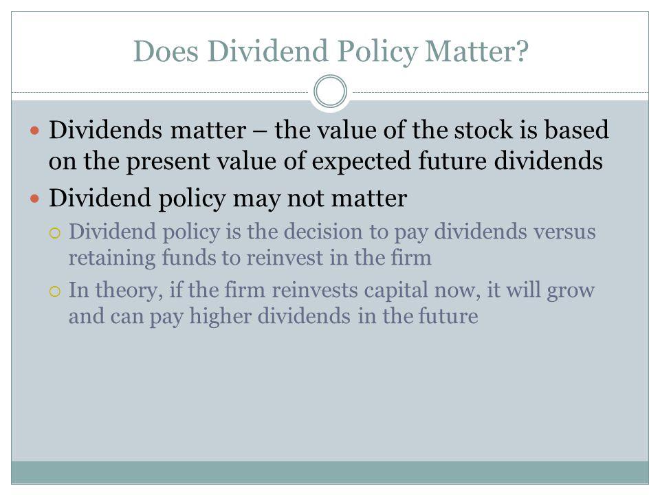 Do dividends really matter?