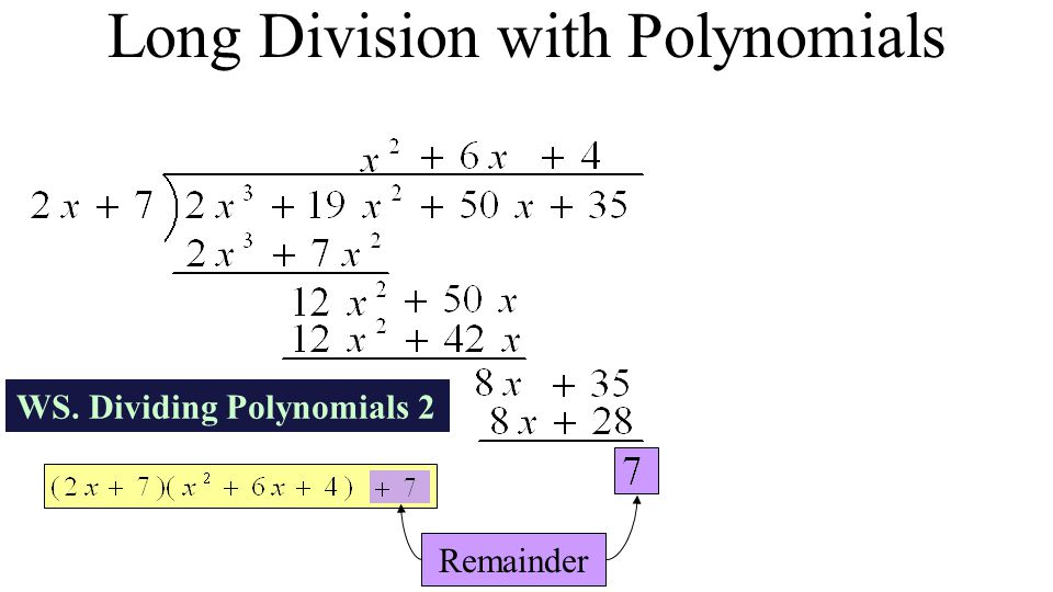 Long Division with Polynomials Remainder WS. Dividing Polynomials 2
