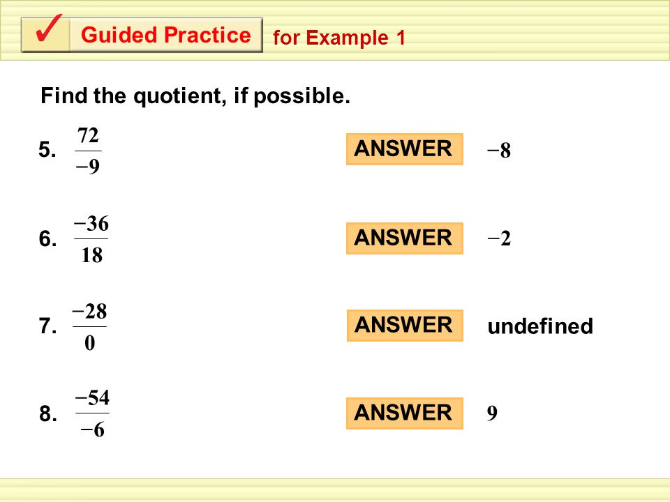 Guided Practice Find the quotient, if possible. for Example – 7.