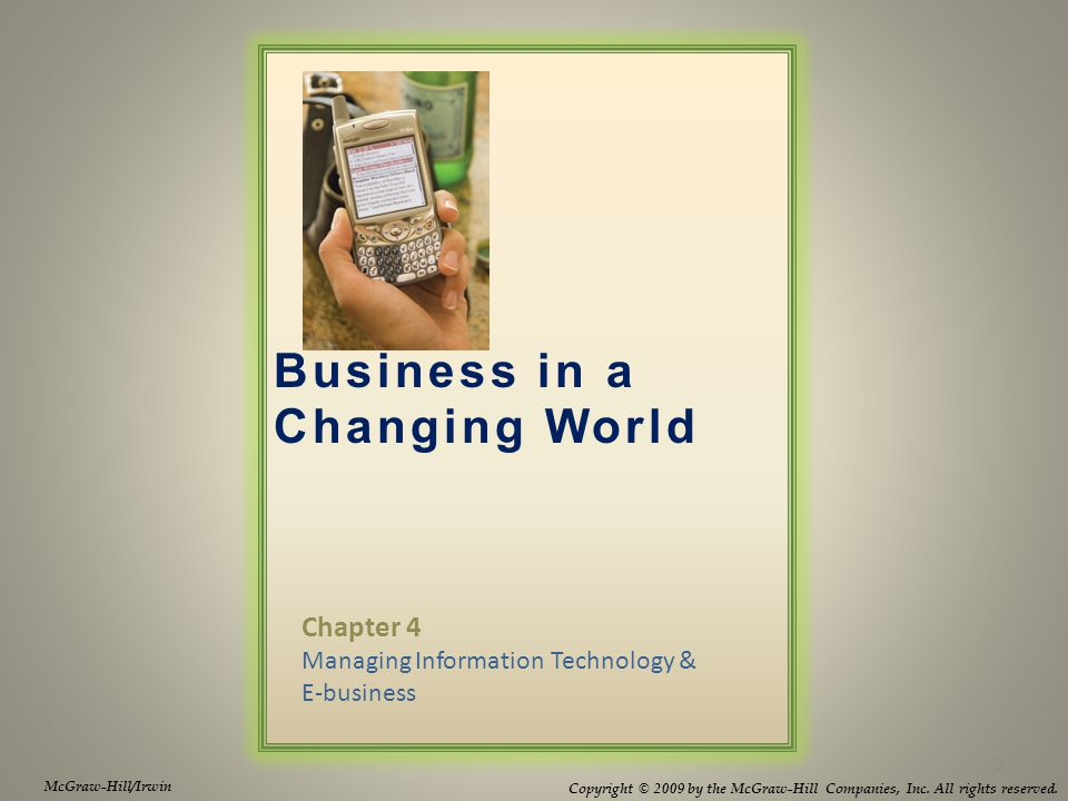 Business in a Changing World McGraw-Hill/Irwin Copyright © 2009 by the McGraw-Hill Companies, Inc.
