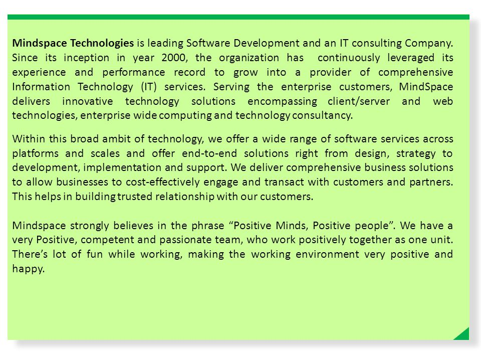 Mindspace Technologies is leading Software Development and an IT consulting Company.