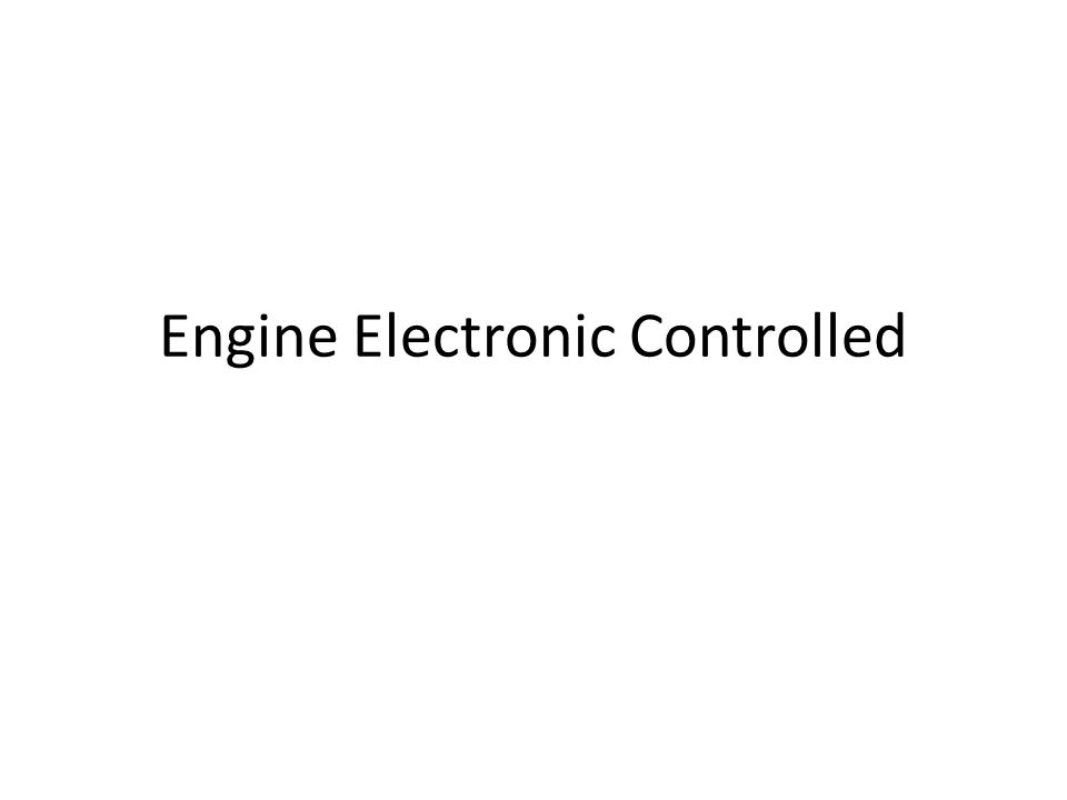 Engine Electronic Controlled