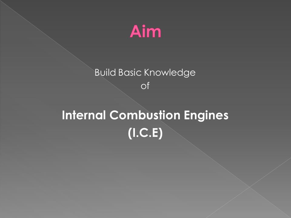 Build Basic Knowledge of Internal Combustion Engines (I.C.E)