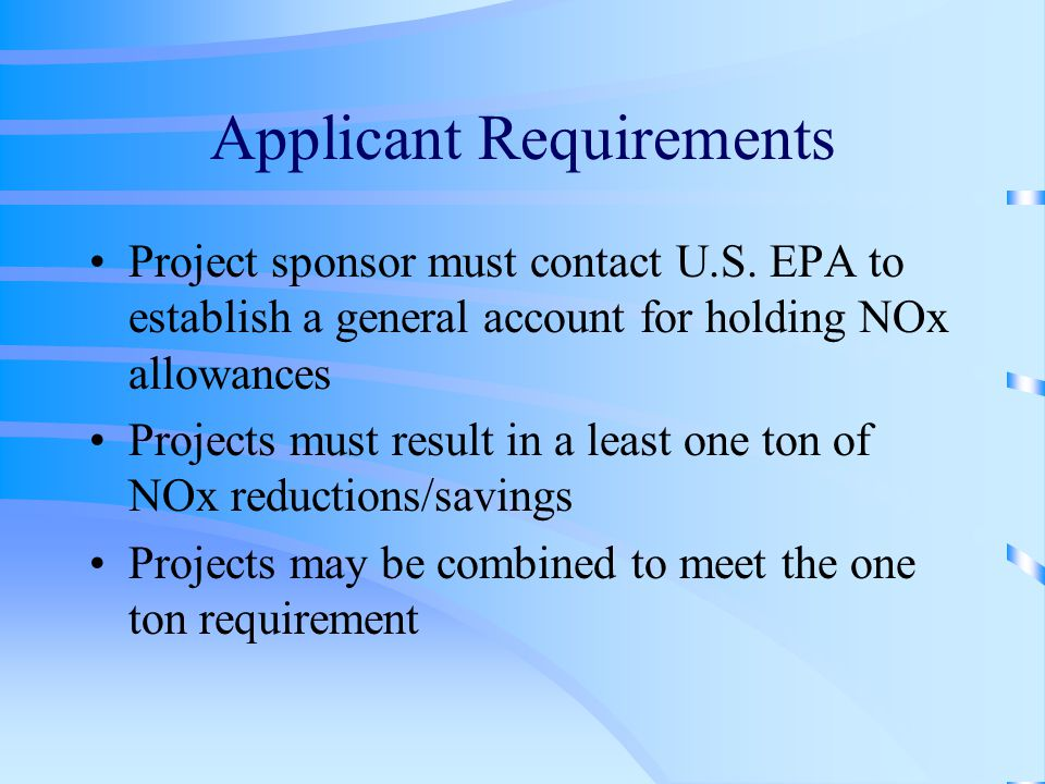 Applicant Requirements Project sponsor must contact U.S.