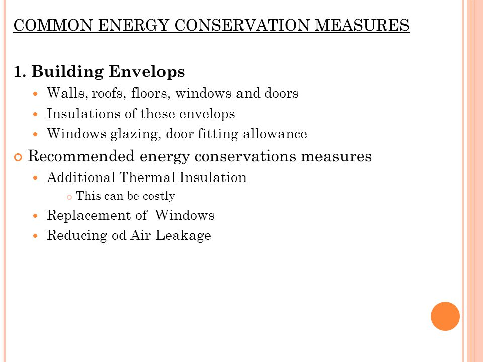 COMMON ENERGY CONSERVATION MEASURES 1.