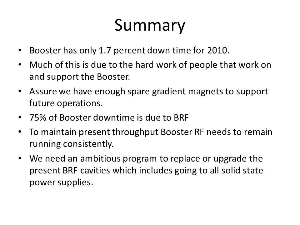 Summary Booster has only 1.7 percent down time for 2010.