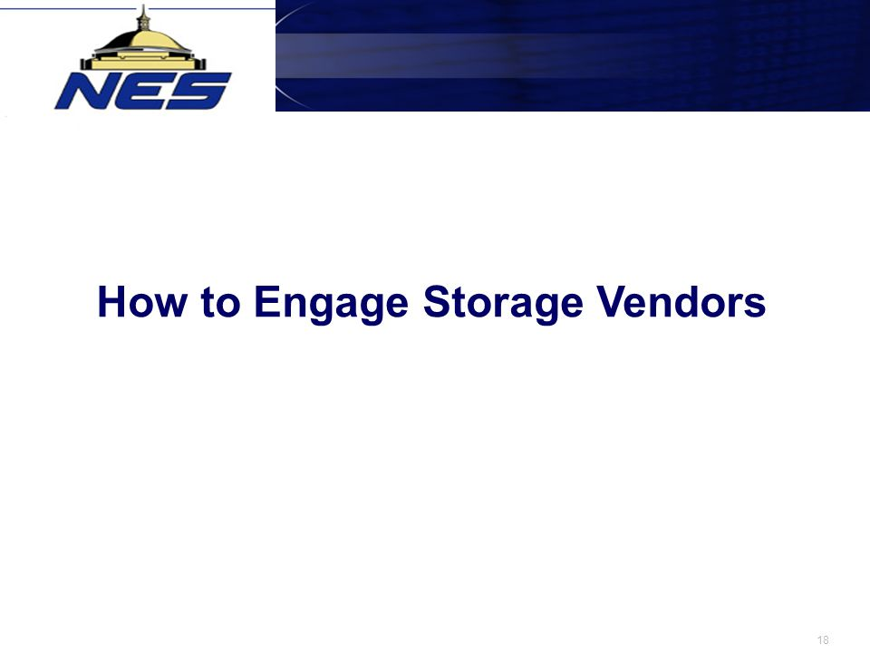 18 How to Engage Storage Vendors