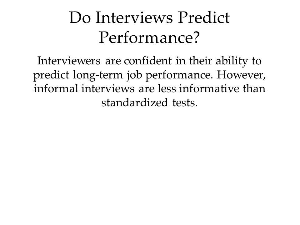 Do Interviews Predict Performance.