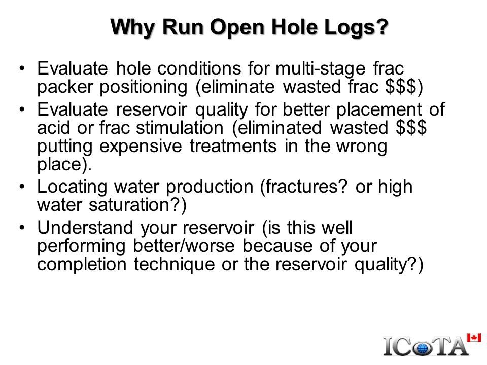 Why Run Open Hole Logs.