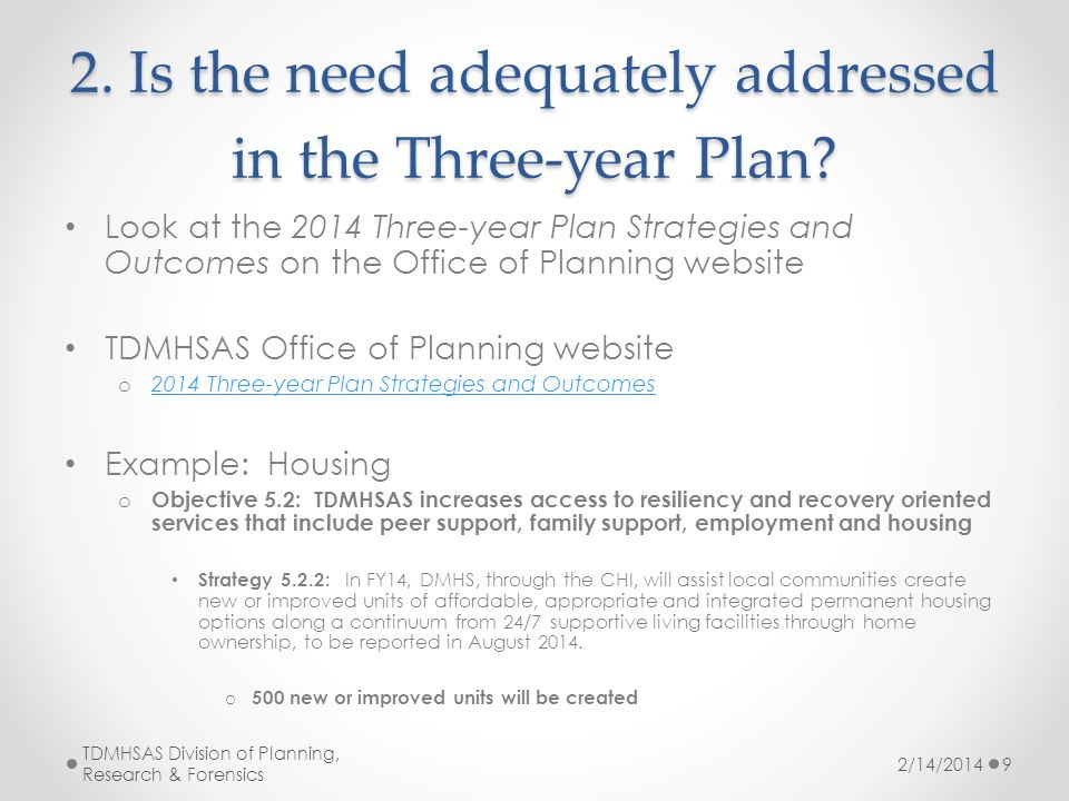 2. Is the need adequately addressed in the Three-year Plan.
