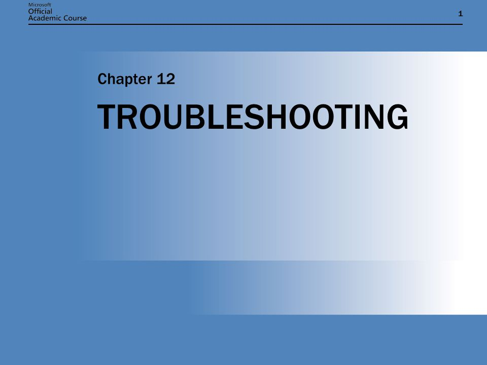11 TROUBLESHOOTING Chapter 12