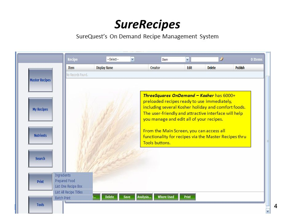 1 discover the unique way surequest solves your problems 1 4 surerecipes surequests on demand recipe management system 4 threesquares ondemand kosher has 6000 forumfinder Choice Image