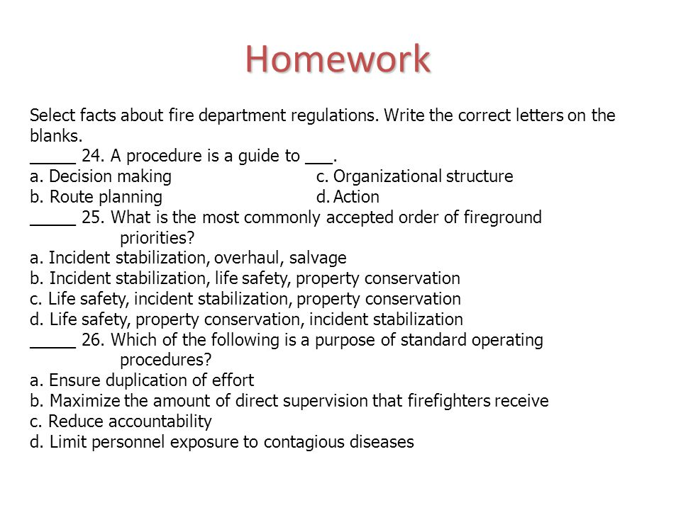 Select facts about fire department regulations. Write the correct letters on the blanks.