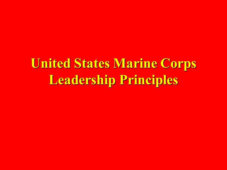United States Marine Corps Leadership Principles